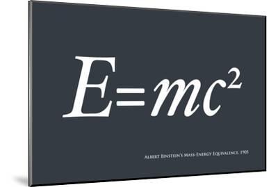 Einstein E equals mc2-Michael Tompsett-Mounted Art Print