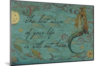 The Best Wave of Your Life Mermaid-sylvia pimental-Mounted Art Print