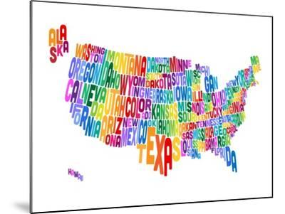 United States Typography Text Map-Michael Tompsett-Mounted Art Print