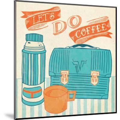 Let's Do Coffee Orange-Mary Urban-Mounted Art Print