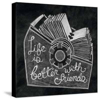Life is Better Chalk-Mary Urban-Stretched Canvas Print