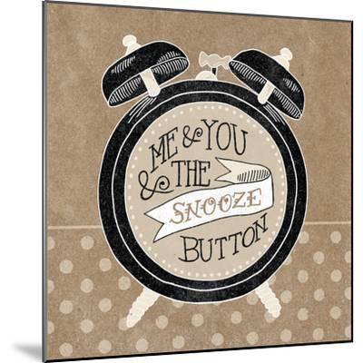 The Snooze Button Taupe-Mary Urban-Mounted Art Print