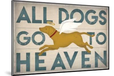 All Dogs Go to Heaven III-Ryan Fowler-Mounted Art Print