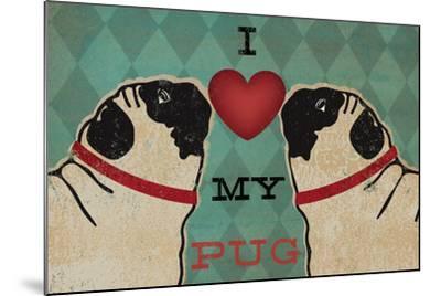 Pug and Pug - I Love My Pug-Ryan Fowler-Mounted Art Print