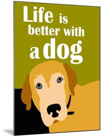Life is Better with a Dog-Ginger Oliphant-Mounted Art Print