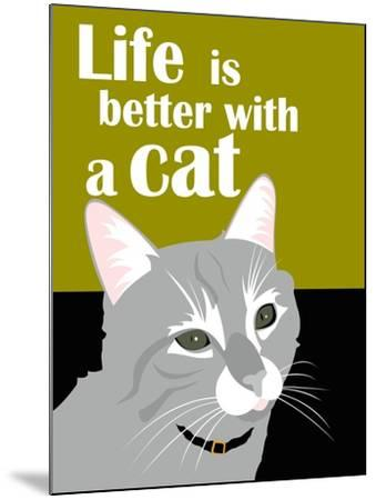 Life is Better with a Cat-Ginger Oliphant-Mounted Art Print