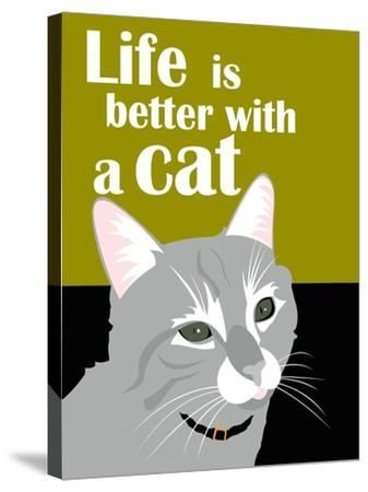 Life is Better with a Cat-Ginger Oliphant-Stretched Canvas Print