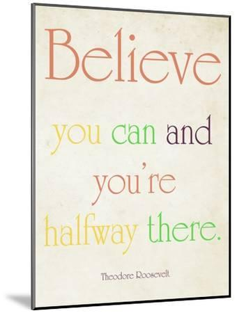 Believe You Can-Sylvia Coomes-Mounted Art Print