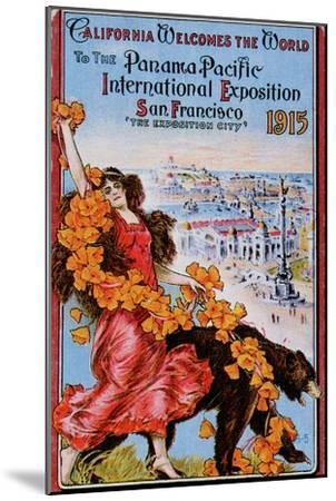World's Fair: California Welcomes the World to the Panama Pacific International Exposition--Mounted Art Print