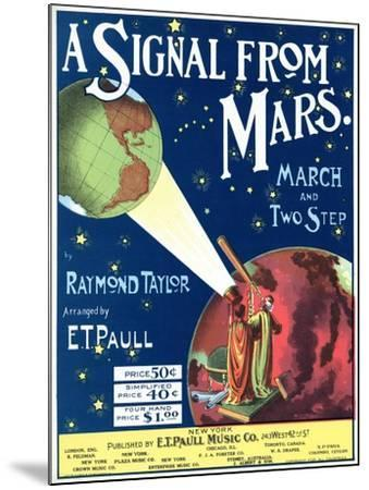 """""""A Signal from Mars"""" Sheet Music from the National Museum of American History--Mounted Art Print"""