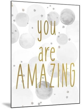 You Are Amazing BW-Kimberly Allen-Mounted Art Print
