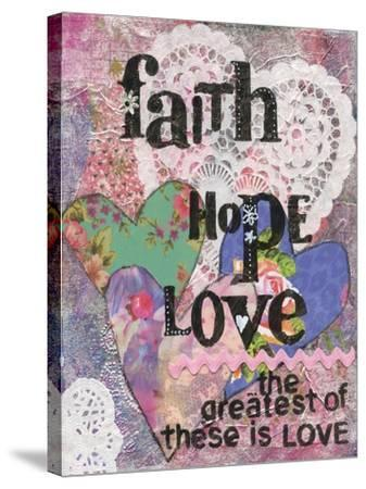 Faith Hope Love-Cherie Burbach-Stretched Canvas Print