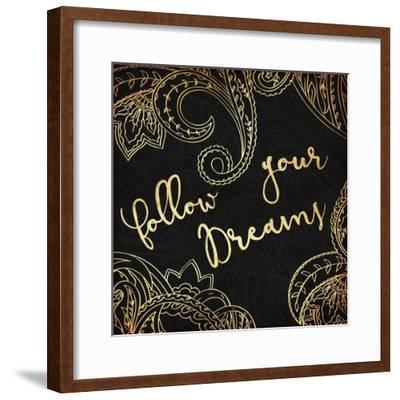 Follow Your Dreams-Jace Grey-Framed Art Print