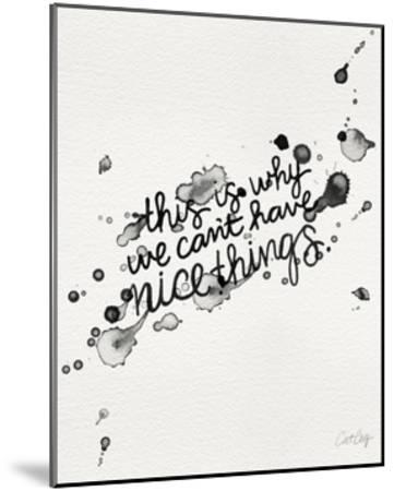 Nice Things-Cat Coquillette-Mounted Giclee Print