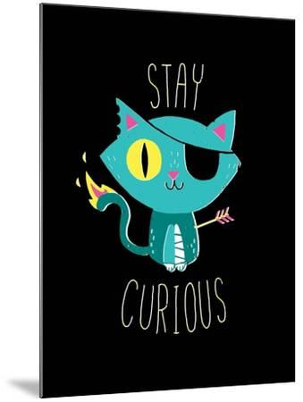 Stay Curious-Michael Buxton-Mounted Art Print