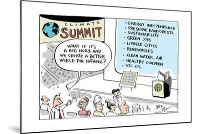 Climate Summit.  What if it's a big hoax and we create a better world for nothing?-Joel Pett-Mounted Art Print