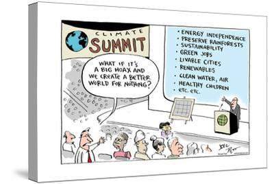 Climate Summit.  What if it's a big hoax and we create a better world for nothing?-Joel Pett-Stretched Canvas Print