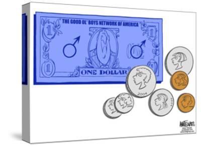 The Good Ol' Boys Network of America.  One Dollar.-Ann Telnaes-Stretched Canvas Print