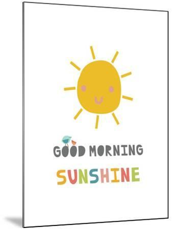 Good Morning Sunshine-Kindred Sol Collective-Mounted Art Print