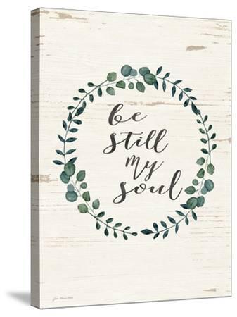Be Still My Soul-Jo Moulton-Stretched Canvas Print