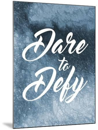 Dare To Defy-Marcus Prime-Mounted Art Print