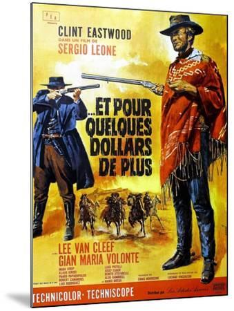 For a Few Dollars More, Clint Eastwood on French Poster Art, 1965--Mounted Art Print