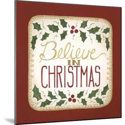 Believe in Christmas-Cindy Shamp-Mounted Art Print