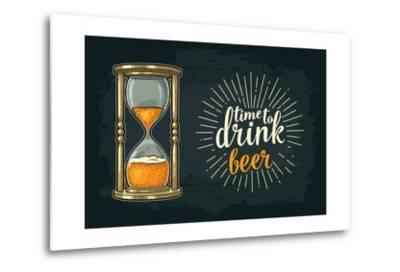 Retro Hourglass. Time to Drink Beer Lettering. Vector Color Vintage Illustration Outline. Isolated-MoreVector-Metal Print