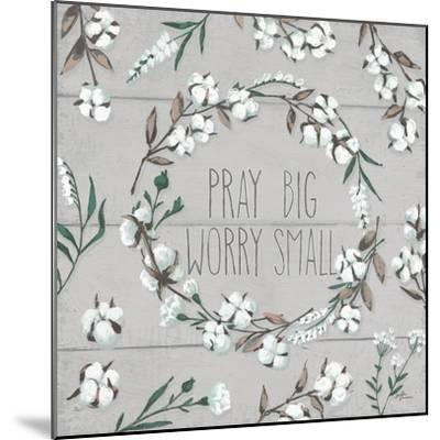 Blessed VI Gray Pray Big Worry Small-Janelle Penner-Mounted Premium Giclee Print
