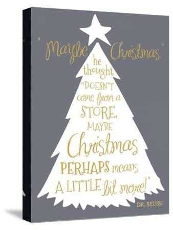 Maybe Christmas-Erin Clark-Stretched Canvas Print