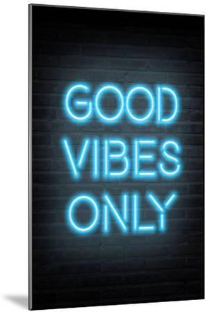 Good Vibes Only - Blue Neon--Mounted Art Print
