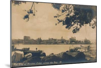 The City of Havana, Cuba, across the Bay, c1930-Unknown-Mounted Giclee Print