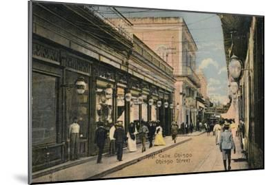 No. 61. Calle Obispo. Obispo Street, Havana, Cuba, c1910-Unknown-Mounted Giclee Print