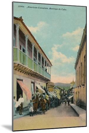 American Consulate, Santiago de Cuba, c1911-Unknown-Mounted Giclee Print