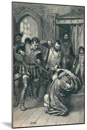 The assassination of Cardinal Beaton, 1546 (1905)-Unknown-Mounted Giclee Print