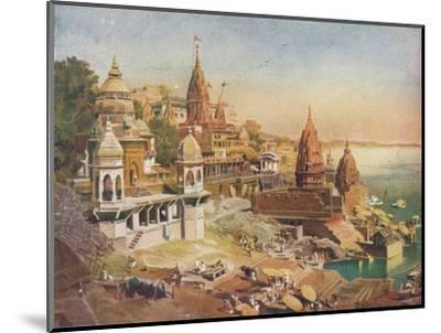 'The Sacred City of the Hindus: Benares on the Ganges', 1908-Unknown-Mounted Giclee Print