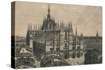 'Milan Cathedral', 1873-Unknown-Stretched Canvas Print