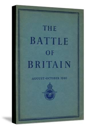 Front page of The Battle of Britain, 1940-Unknown-Stretched Canvas Print