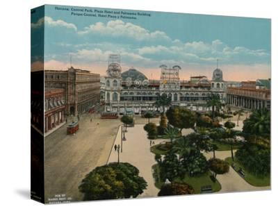 Central Park, Plaza Hotel and Politeama Building, Havana, Cuba, c1920-Unknown-Stretched Canvas Print