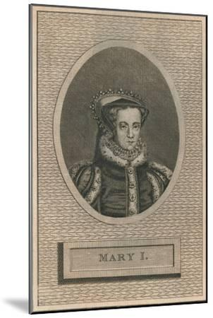 Queen Mary I, 1793-Unknown-Mounted Giclee Print