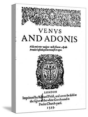 'Shakespeare's First Published Work - 1st Edition of Venus and Adonis', 1593-Unknown-Stretched Canvas Print