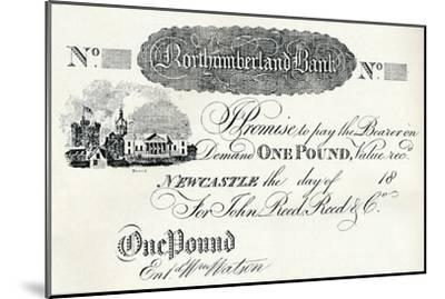 'One Pound Note Executed for the Northumberland Bank', c1820-Unknown-Mounted Giclee Print