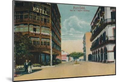 'Port-Said. Rue de l'Eastern Exchange', c1900-Unknown-Mounted Giclee Print