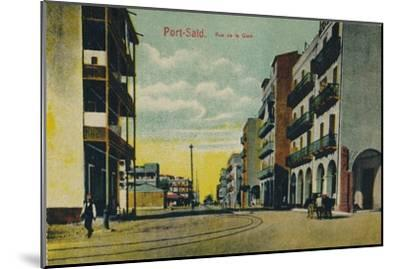 'Port-Said. Rue de la Gare', c1900-Unknown-Mounted Giclee Print