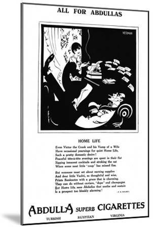 'All for Abdullas - Home Life', 1927-Unknown-Mounted Giclee Print
