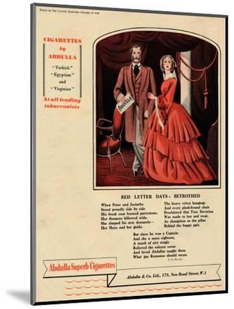 'Cigarettes by Abdulla - Red Letter Days: Betrothed', 1938-Unknown-Mounted Giclee Print