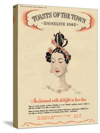 'Acclaimed with delight in her day, Toasts of the Town - Emmeline 1840', 1940-Unknown-Stretched Canvas Print