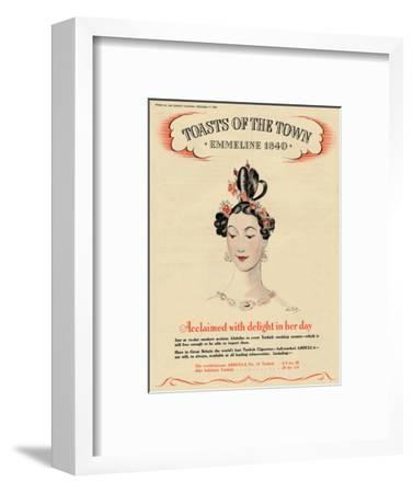 'Acclaimed with delight in her day, Toasts of the Town - Emmeline 1840', 1940-Unknown-Framed Giclee Print