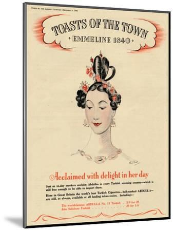 'Acclaimed with delight in her day, Toasts of the Town - Emmeline 1840', 1940-Unknown-Mounted Giclee Print