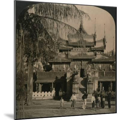 'The Queen's Golden Monastery, a gem of oriental architecture, Mandalay, Burma', 1907-Unknown-Mounted Photographic Print